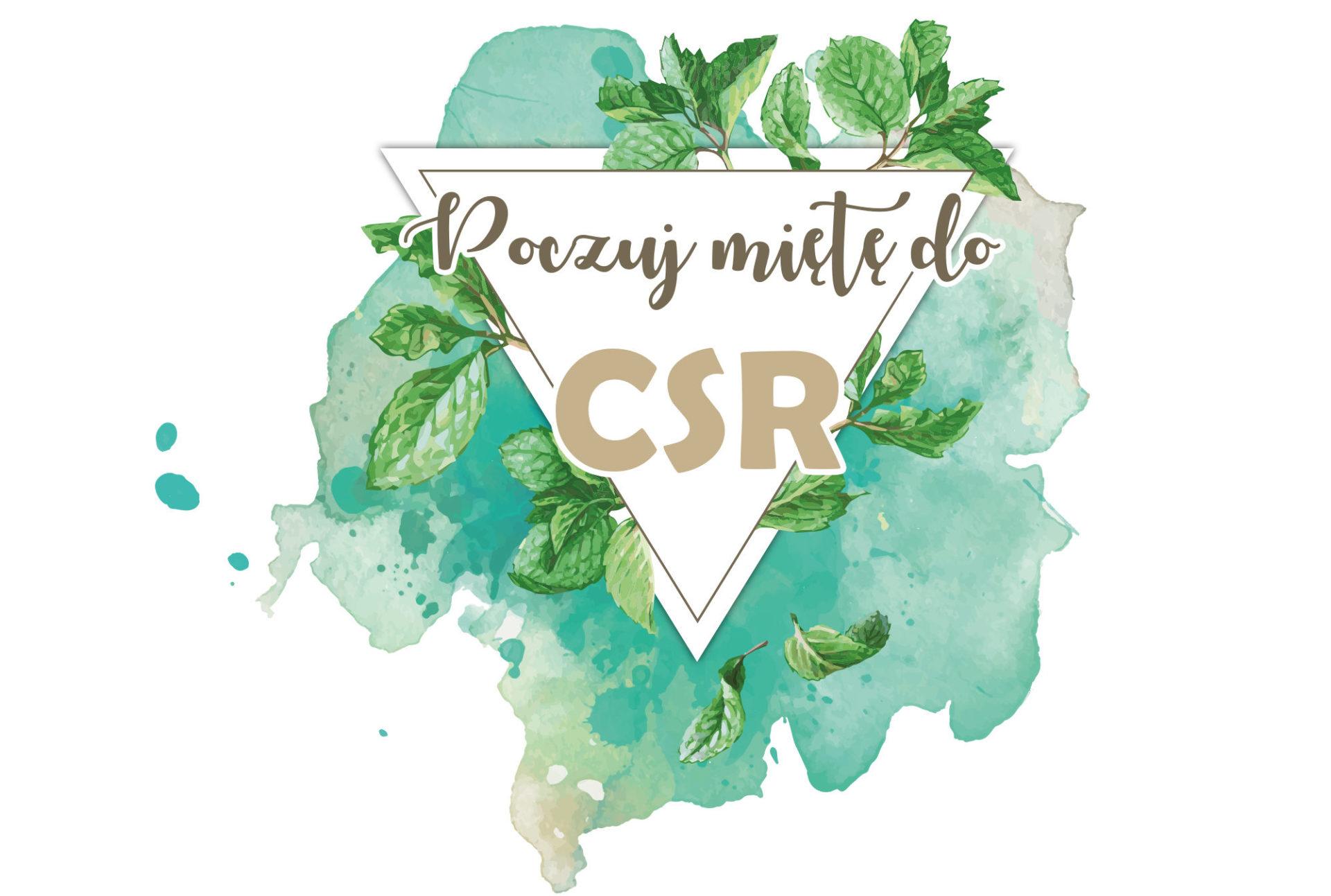 Poczuj miętę do CSR